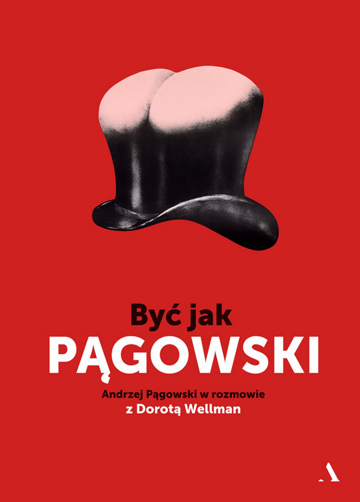 Być jak Pągowski - Ebook (Książka EPUB) do pobrania w formacie EPUB