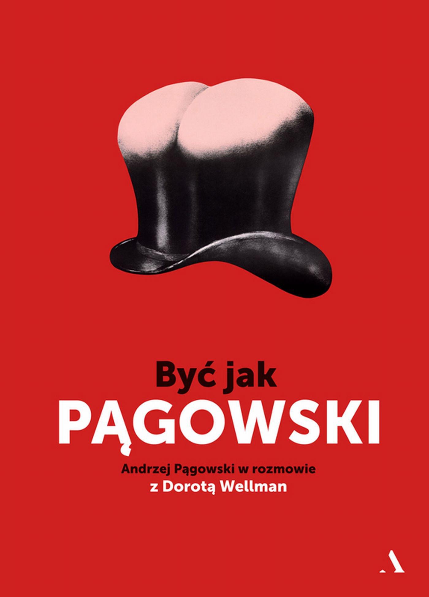 Być jak Pągowski - Ebook (Książka na Kindle) do pobrania w formacie MOBI