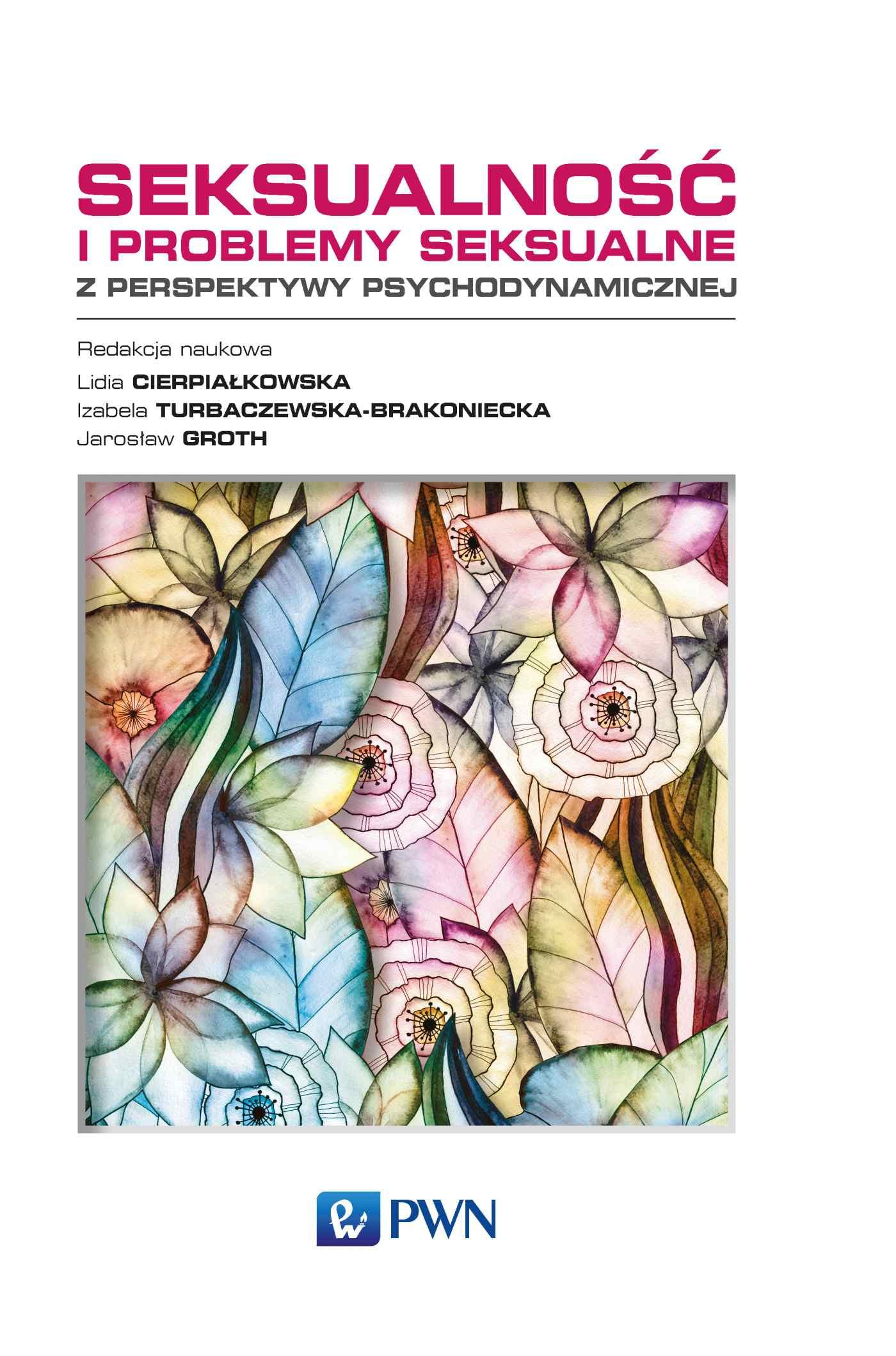 Seksualność i problemy seksualne. Z perspektywy psychodynamicznej - Ebook (Książka na Kindle) do pobrania w formacie MOBI