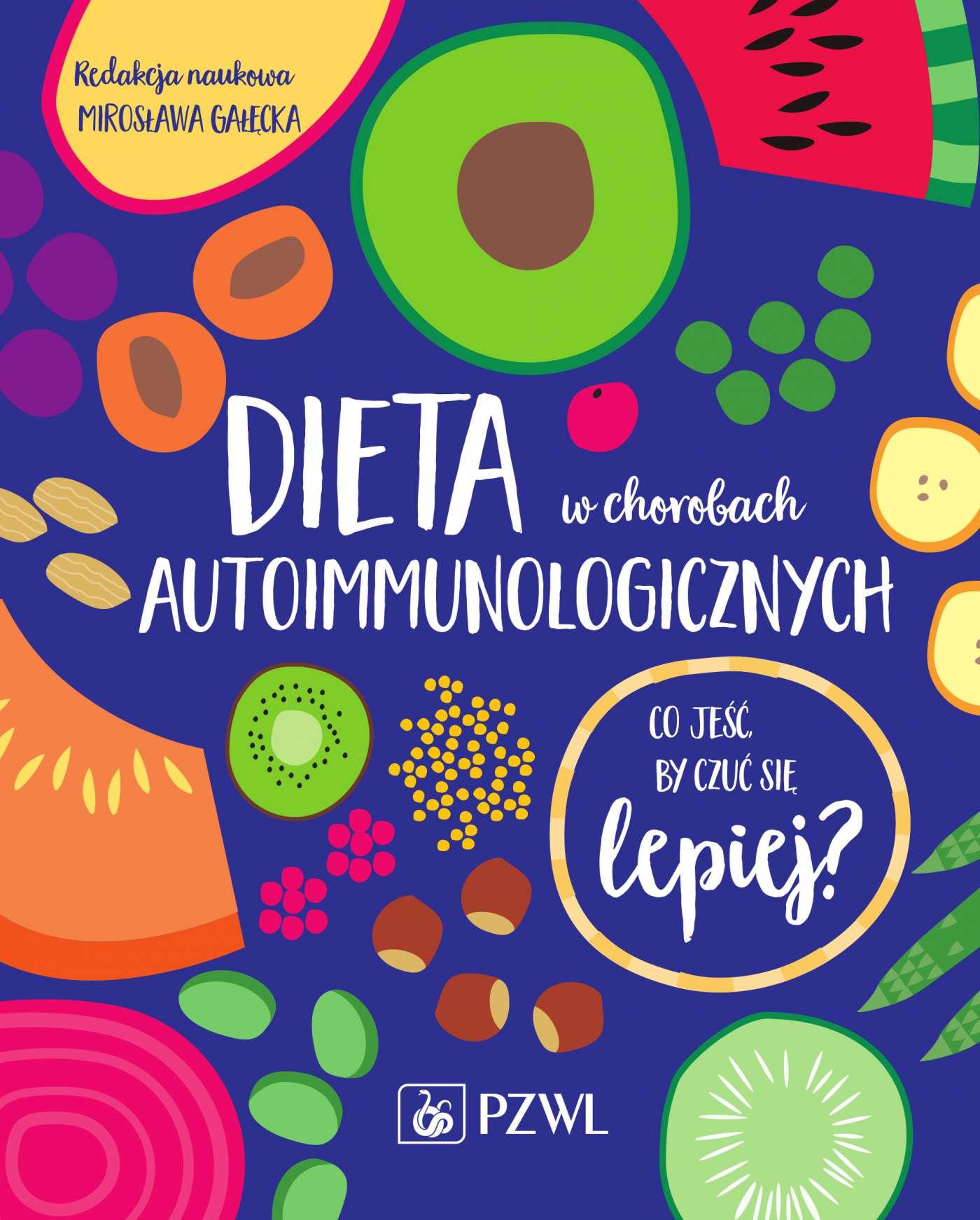 Dieta w chorobach autoimmunologicznych - Ebook (Książka na Kindle) do pobrania w formacie MOBI