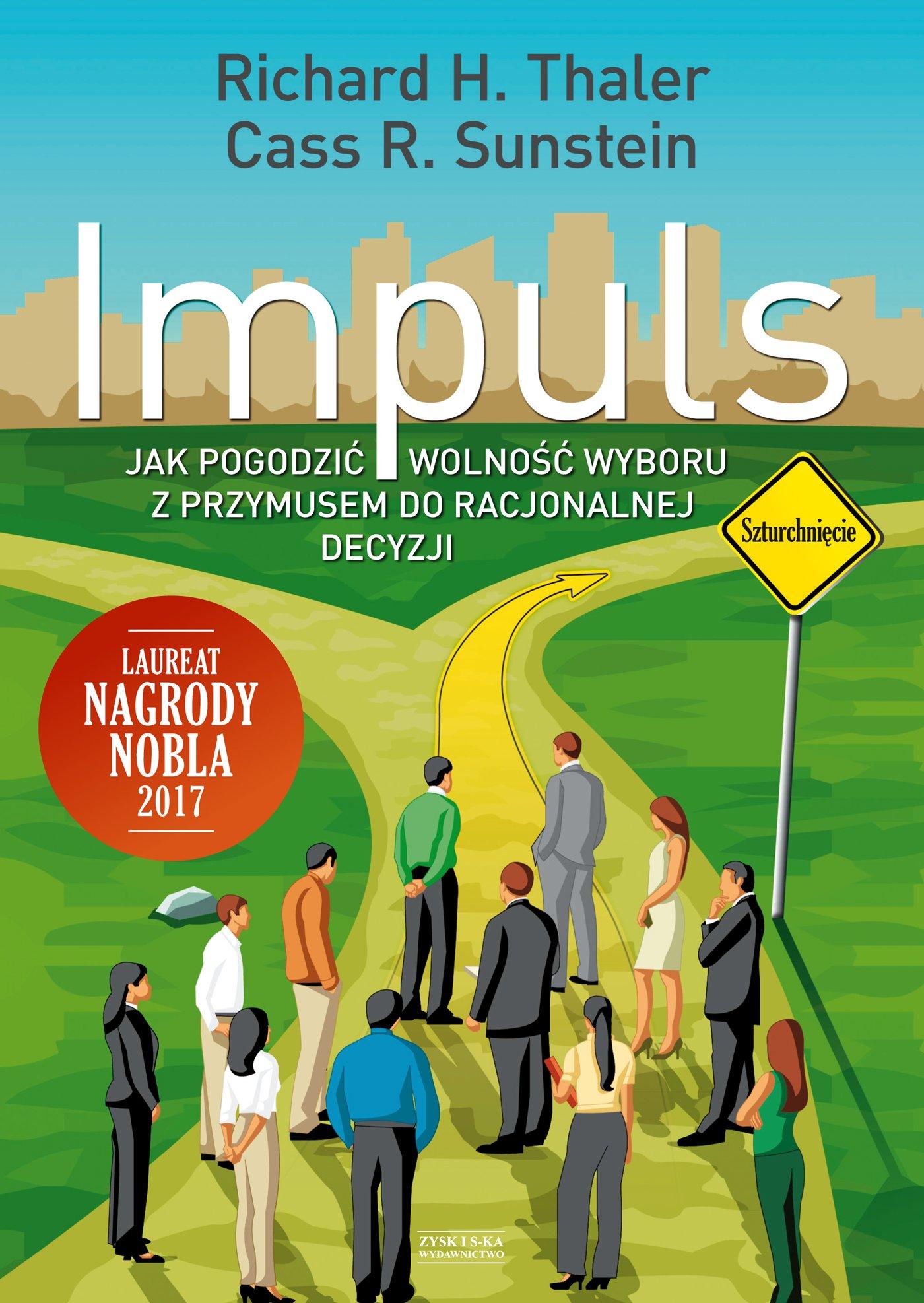 Impuls. Jak podejmować właściwe decyzje dotyczące zdrowia, dobrobytu i szczęścia - Ebook (Książka na Kindle) do pobrania w formacie MOBI