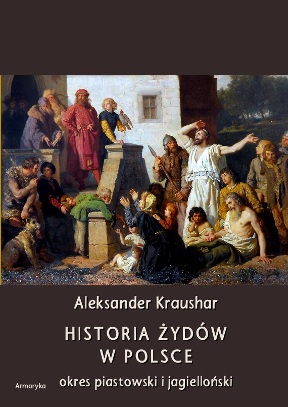 Historia Żydów w Polsce. Okres piastowski. Okres jagielloński - Ebook (Książka PDF) do pobrania w formacie PDF