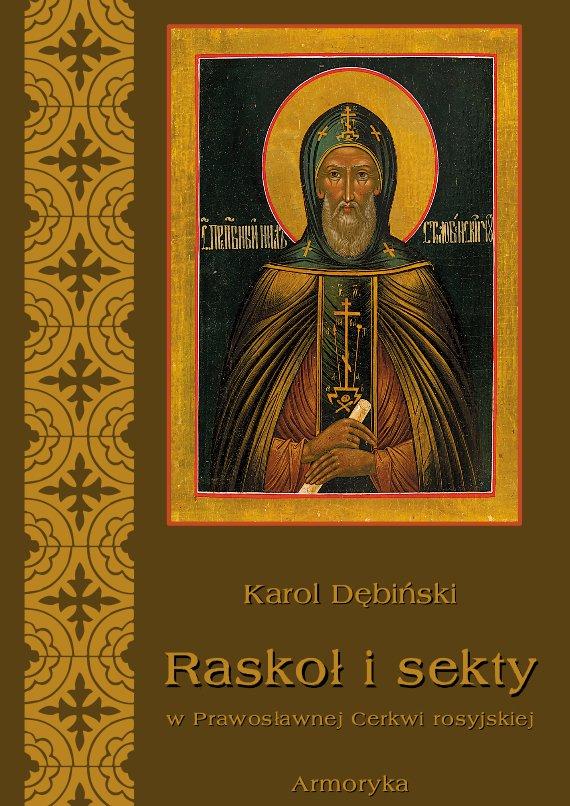 Raskoł i sekty w prawosławnej Rosji - Ebook (Książka PDF) do pobrania w formacie PDF