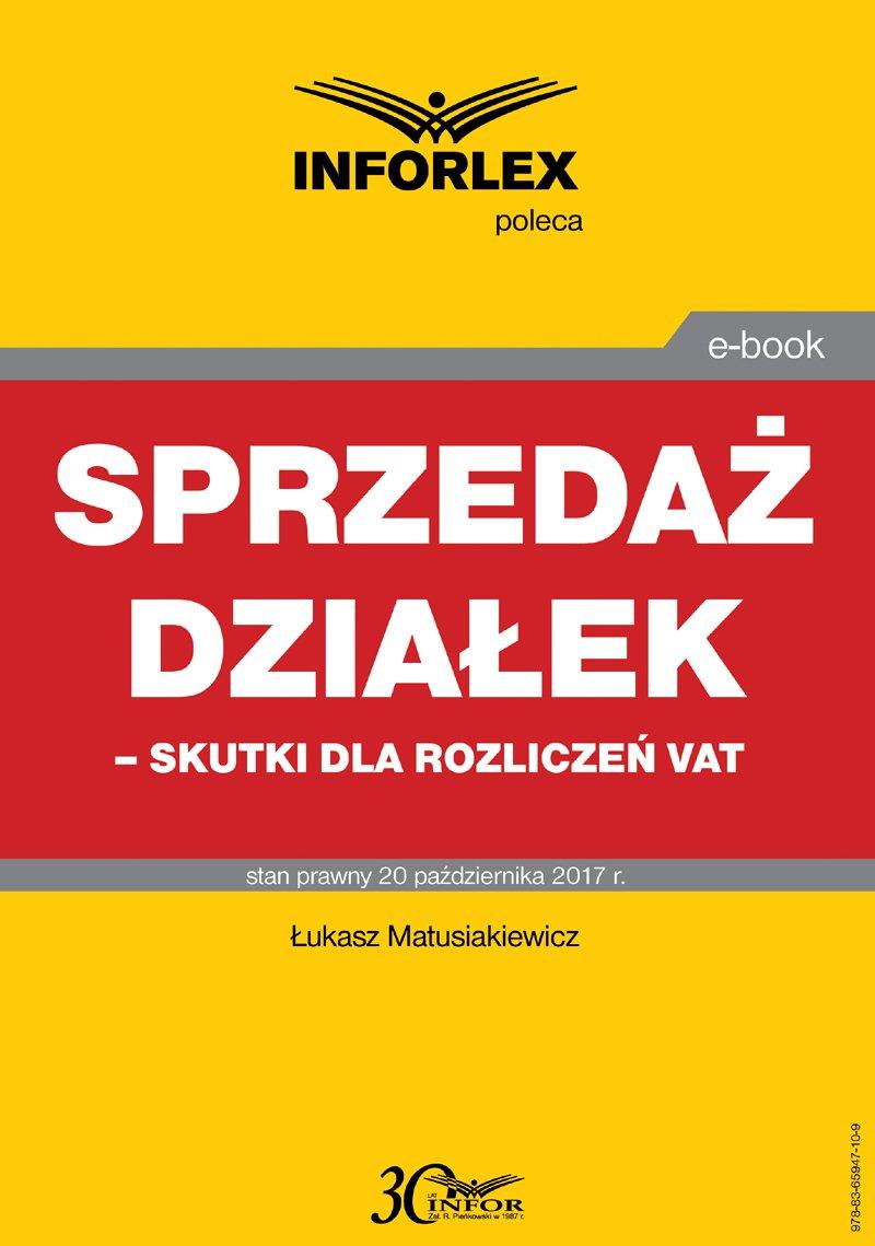 Sprzedaż działek – skutki dla rozliczeń VAT - Ebook (Książka PDF) do pobrania w formacie PDF