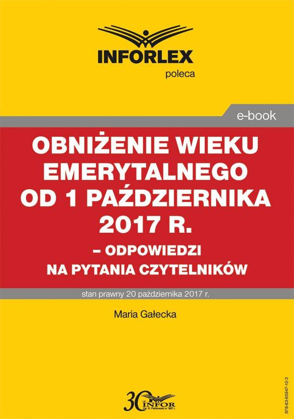 Obniżenie wieku emerytalnego od 1 października 2017 r. - Ebook (Książka PDF) do pobrania w formacie PDF