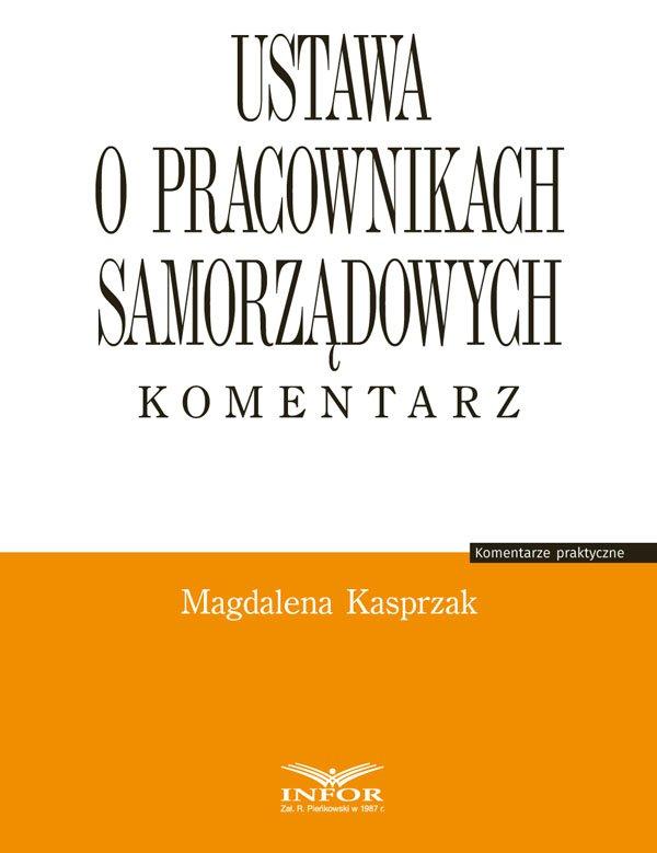 Ustawa o pracownikach samorządowych. Komentarz - Ebook (Książka PDF) do pobrania w formacie PDF