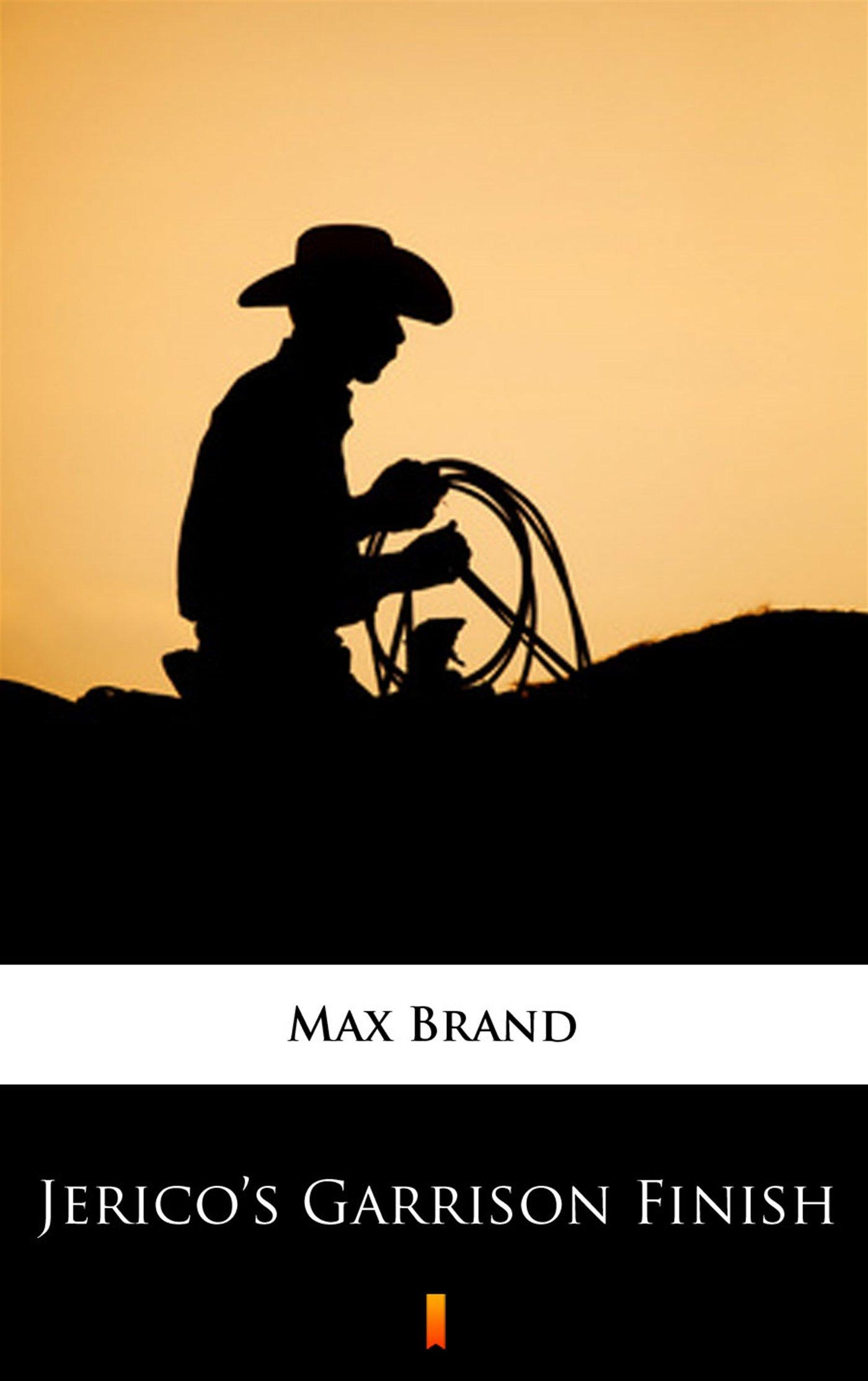 Jerico's Garrison Finish - Ebook (Książka na Kindle) do pobrania w formacie MOBI