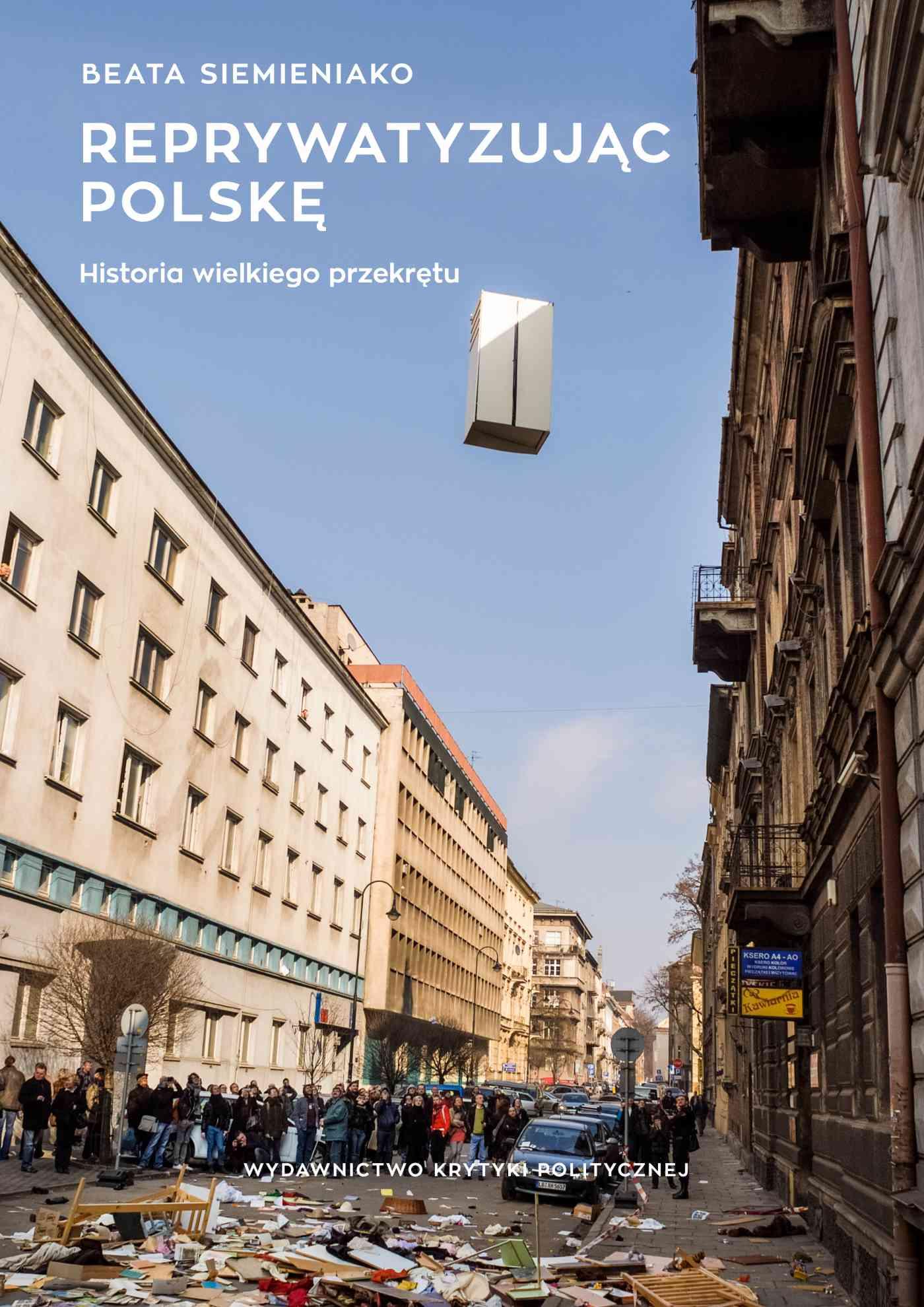 Reprywatyzując Polskę. Historia wielkiego przekrętu - Ebook (Książka na Kindle) do pobrania w formacie MOBI