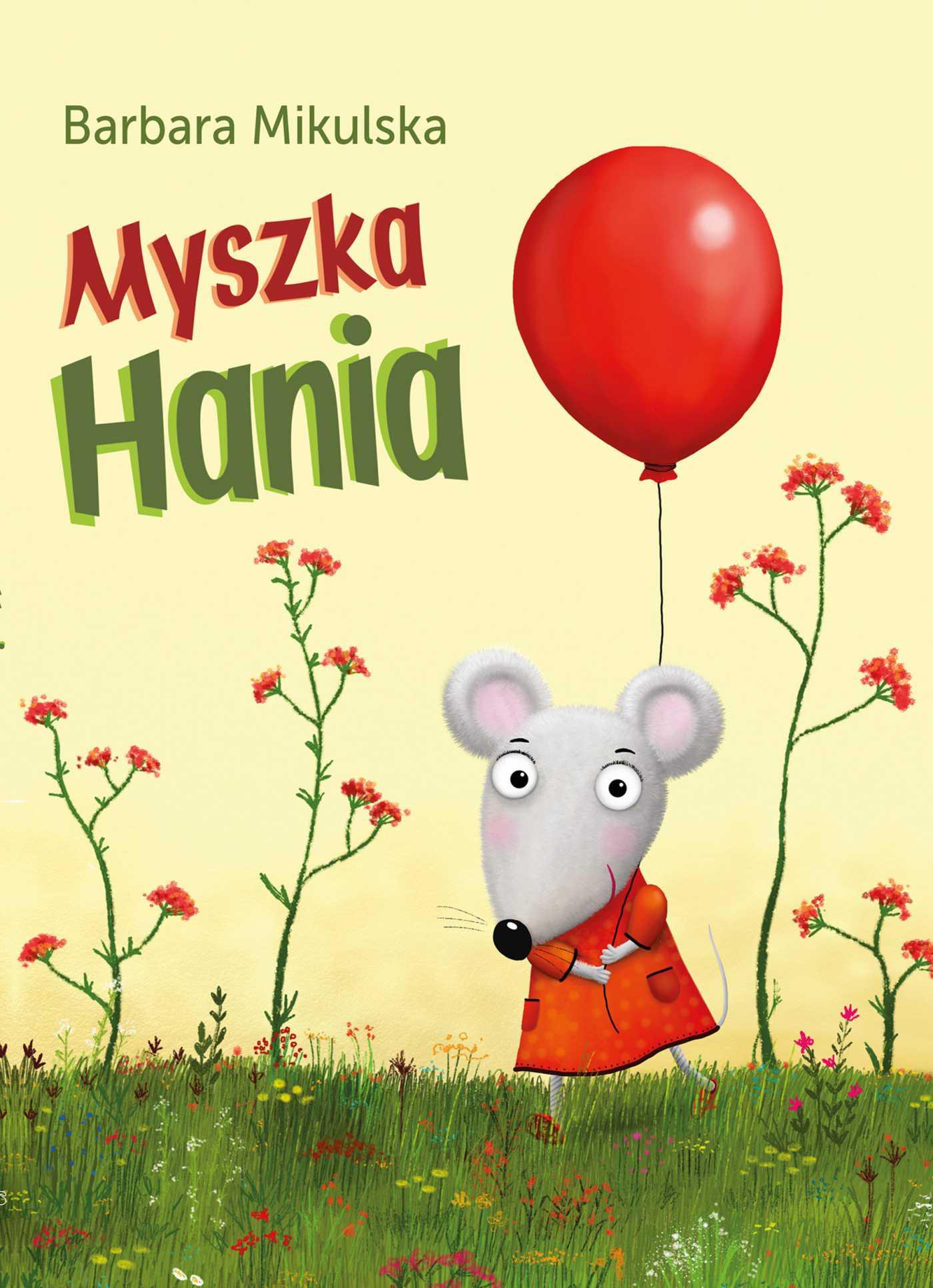 Myszka Hania - Ebook (Książka EPUB) do pobrania w formacie EPUB