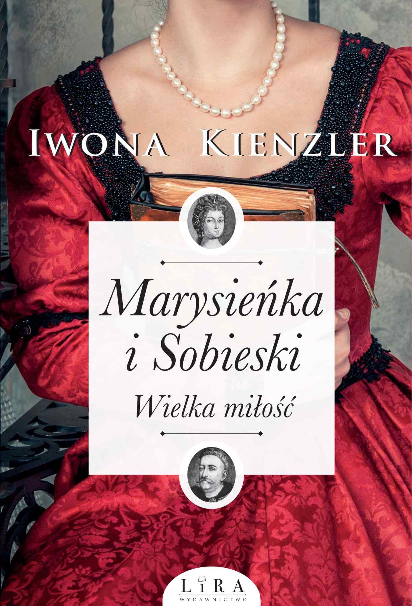 Marysieńka i Sobieski. Wielka miłość - Ebook (Książka na Kindle) do pobrania w formacie MOBI