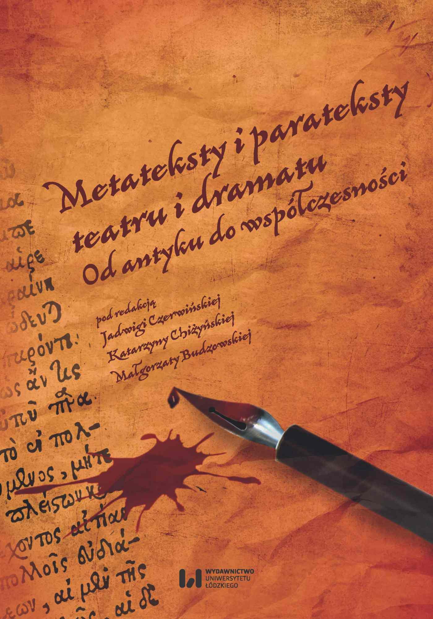 Metateksty i parateksty teatru i dramatu. Od antyku do współczesności - Ebook (Książka PDF) do pobrania w formacie PDF