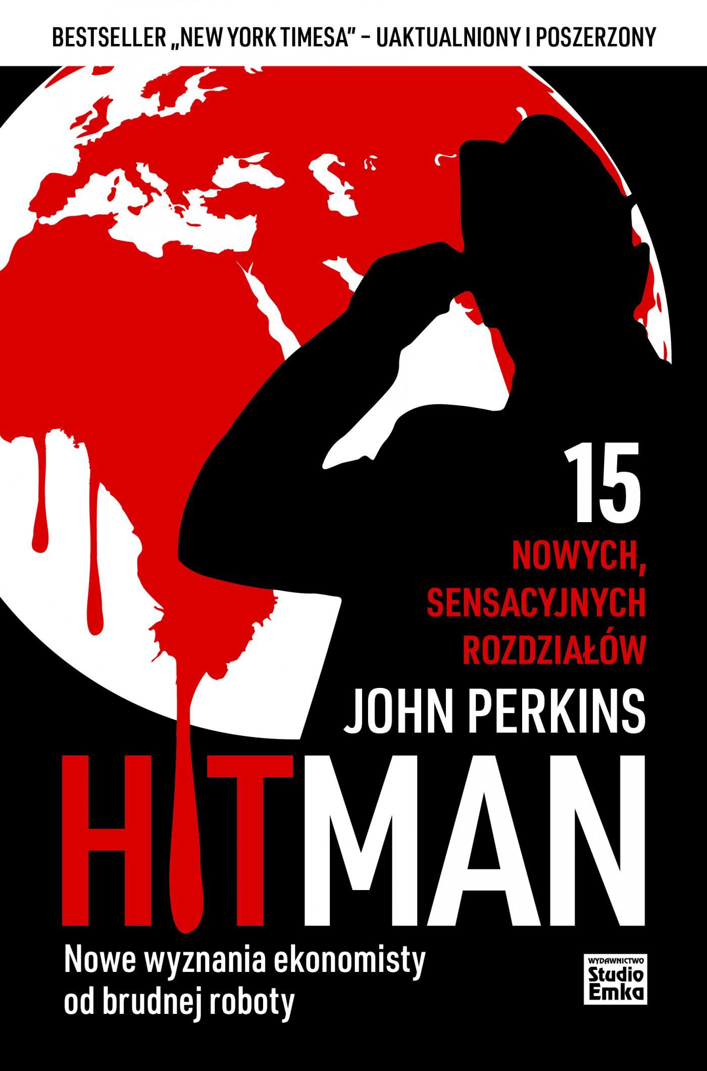 Hit Man. Nowe wyznania ekonomisty od brudnej roboty - Ebook (Książka na Kindle) do pobrania w formacie MOBI