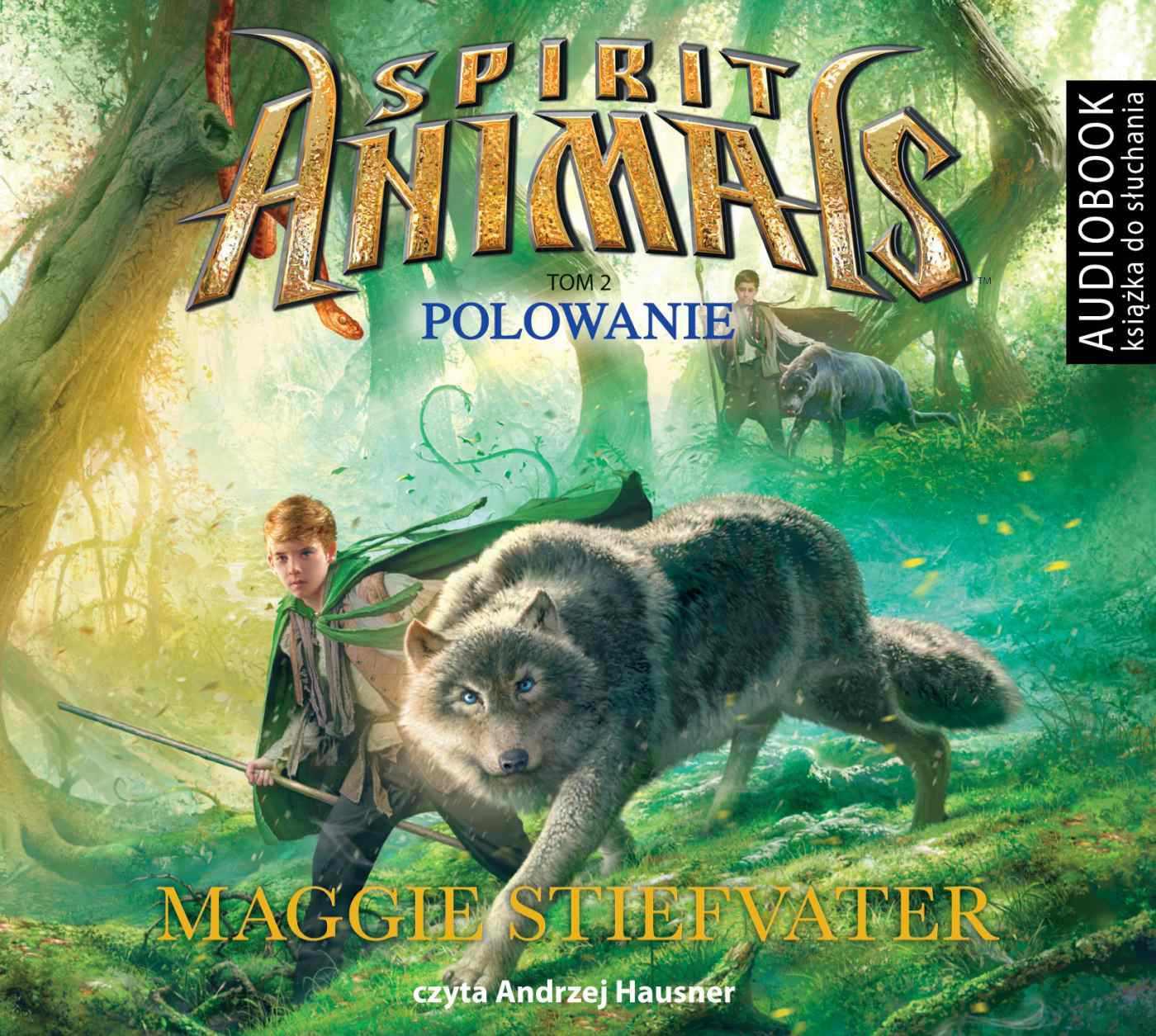 Spirit Animals. Tom 2. Polowanie - Audiobook (Książka audio MP3) do pobrania w całości w archiwum ZIP