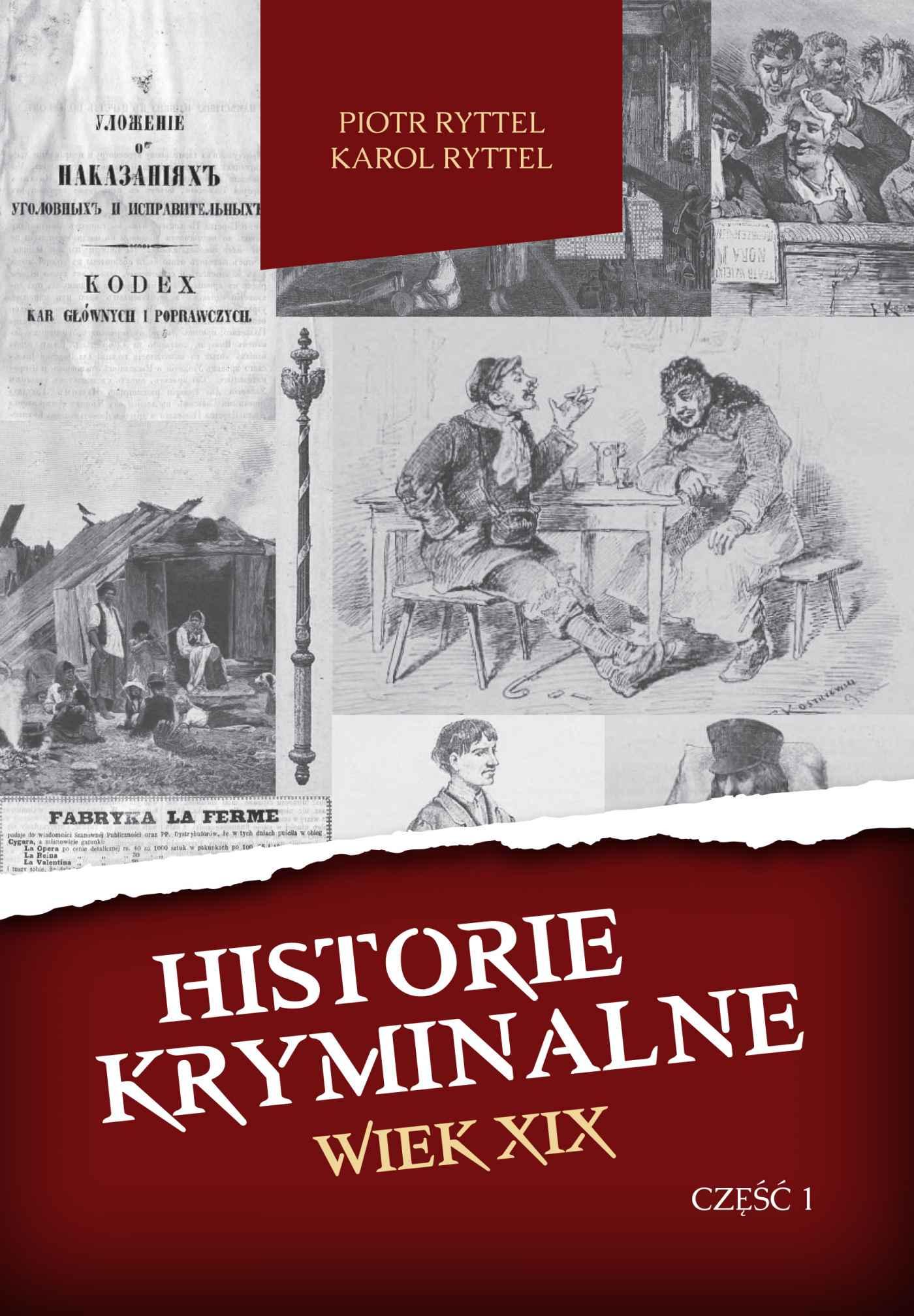 Historie kryminalne. Wiek XIX. Część 1 - Ebook (Książka na Kindle) do pobrania w formacie MOBI
