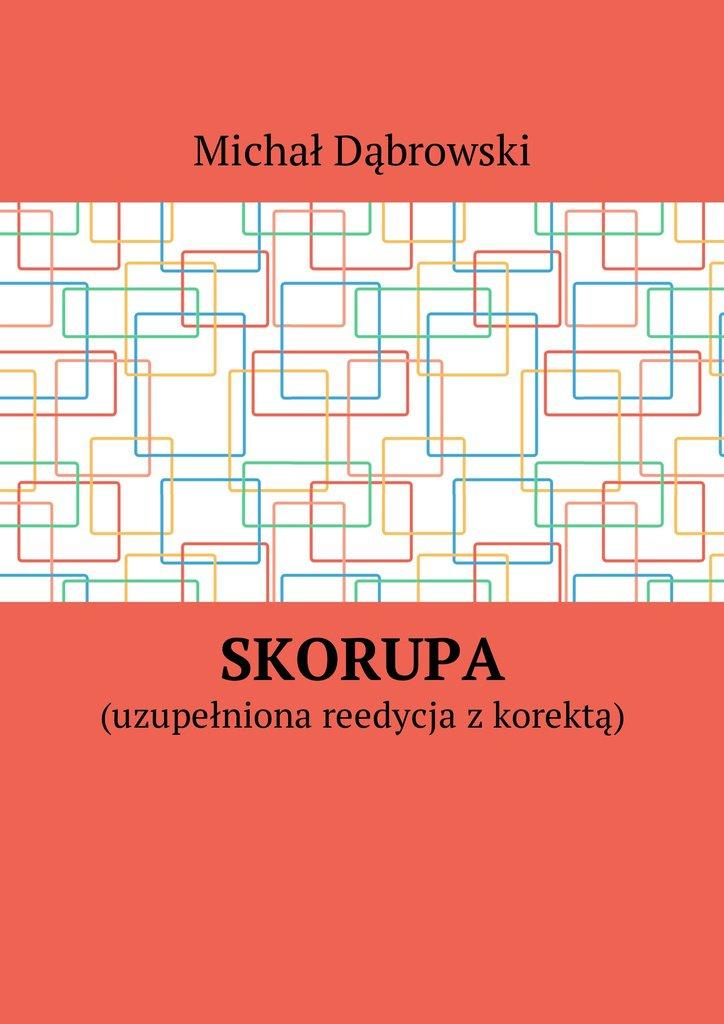 Skorupa - Ebook (Książka na Kindle) do pobrania w formacie MOBI