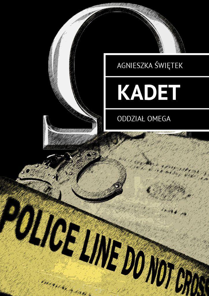 Kadet. Oddział Omega - Ebook (Książka na Kindle) do pobrania w formacie MOBI