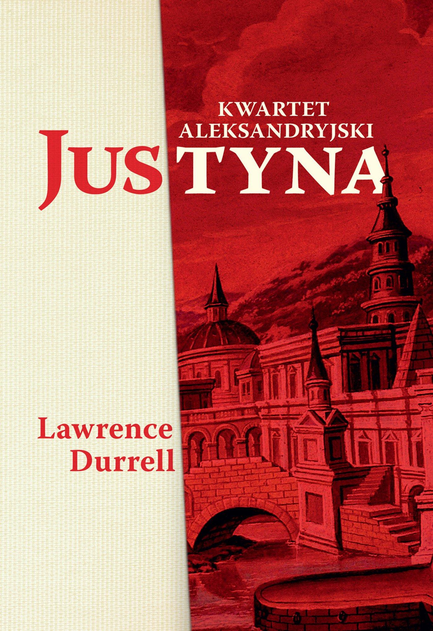 Justyna. Kwartet aleksandryjski - Ebook (Książka na Kindle) do pobrania w formacie MOBI