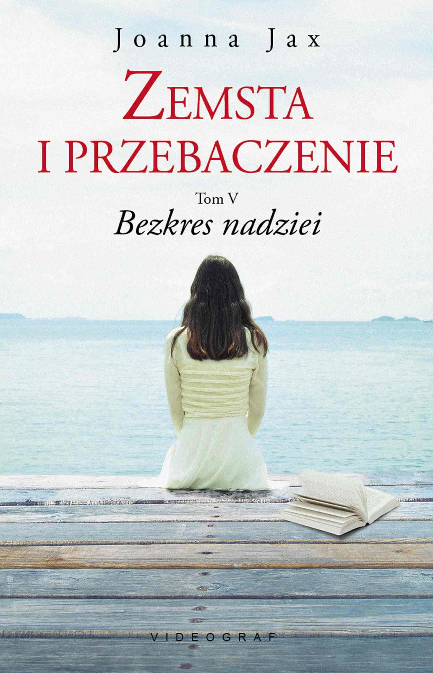 Zemsta i przebaczenie Tom V. Bezkres nadziei - Ebook (Książka na Kindle) do pobrania w formacie MOBI