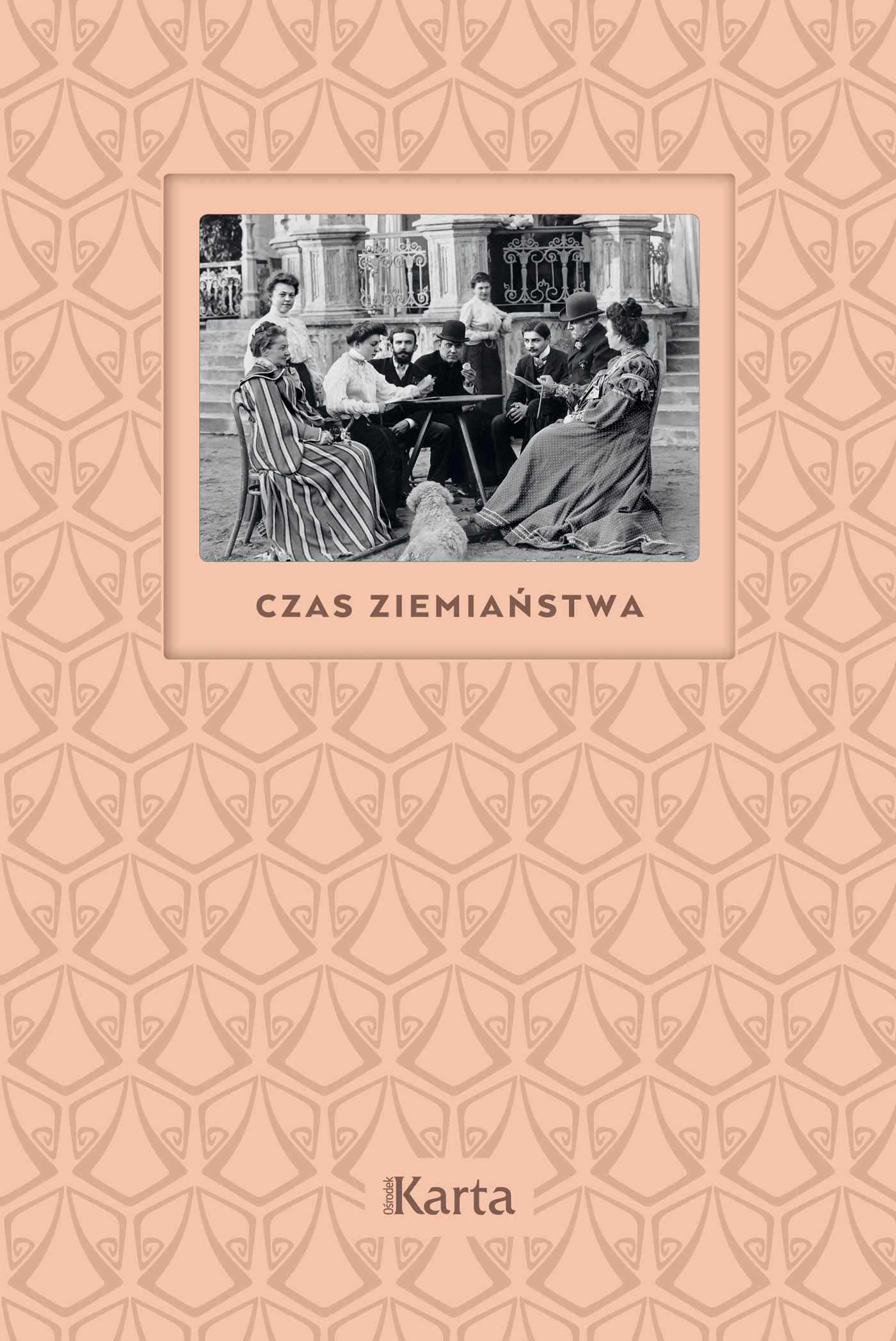 Czas ziemiaństwa. Koniec XIX wieku – 1945 - Ebook (Książka na Kindle) do pobrania w formacie MOBI