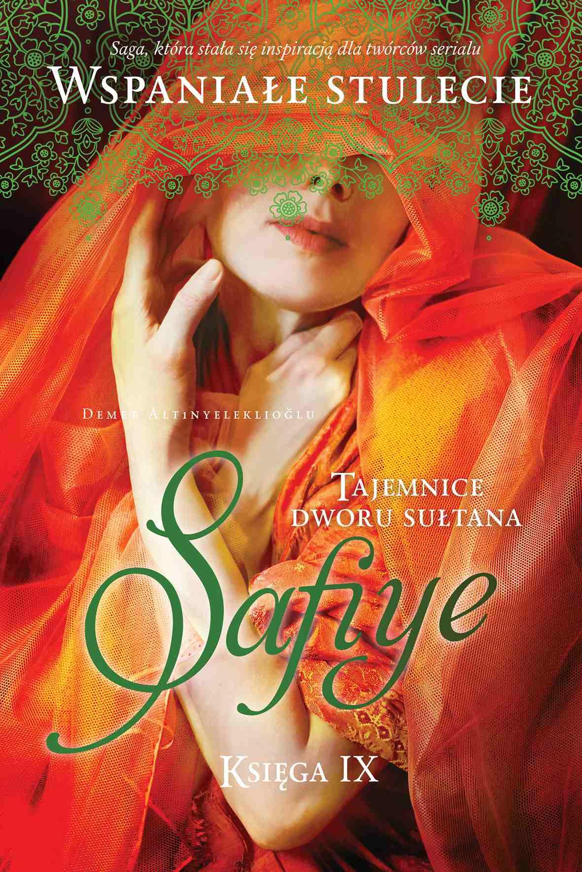 Tajemnice dworu sułtana. Safiye. Księga 9 - Ebook (Książka na Kindle) do pobrania w formacie MOBI