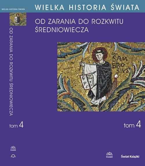 Wielka historia świata. Tom IV. Kształtowanie średniowiecza - Ebook (Książka PDF) do pobrania w formacie PDF