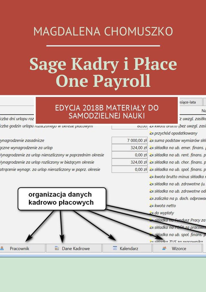 Sage Kadry i Płace One Payroll - Ebook (Książka EPUB) do pobrania w formacie EPUB