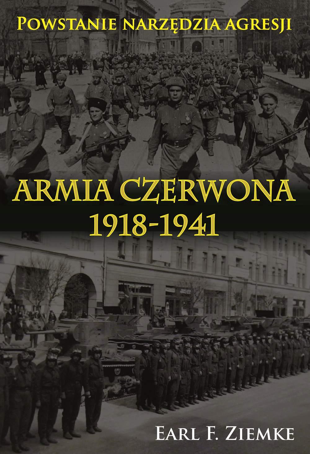 Armia Czerwona 1918-1941. Powstanie narzędzia agresji - Ebook (Książka na Kindle) do pobrania w formacie MOBI