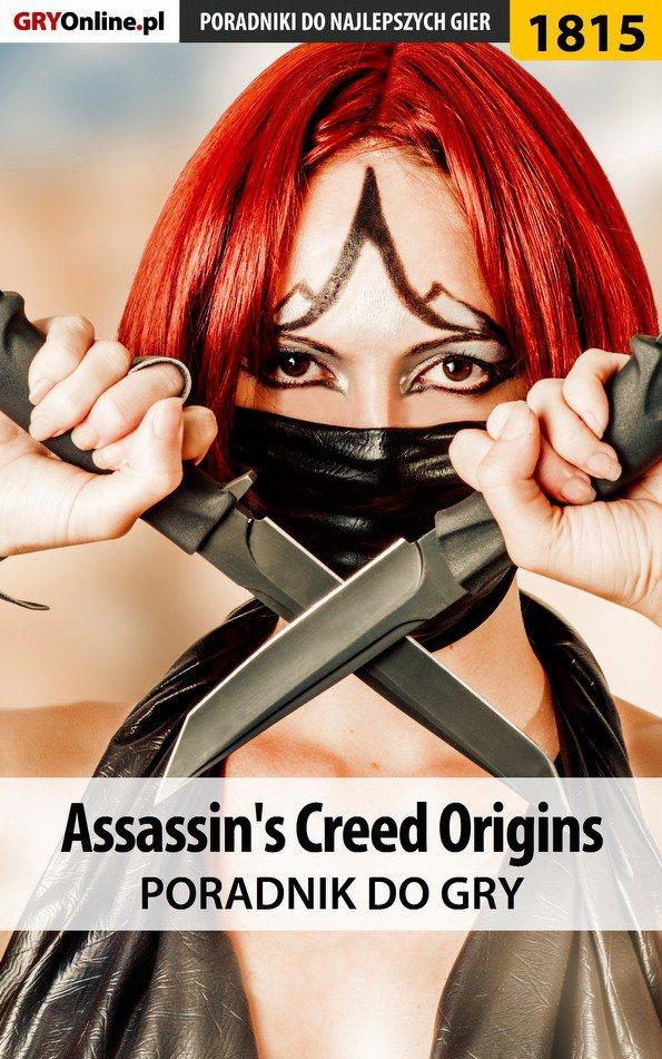 Assassin's Creed Origins - poradnik do gry - Ebook (Książka PDF) do pobrania w formacie PDF