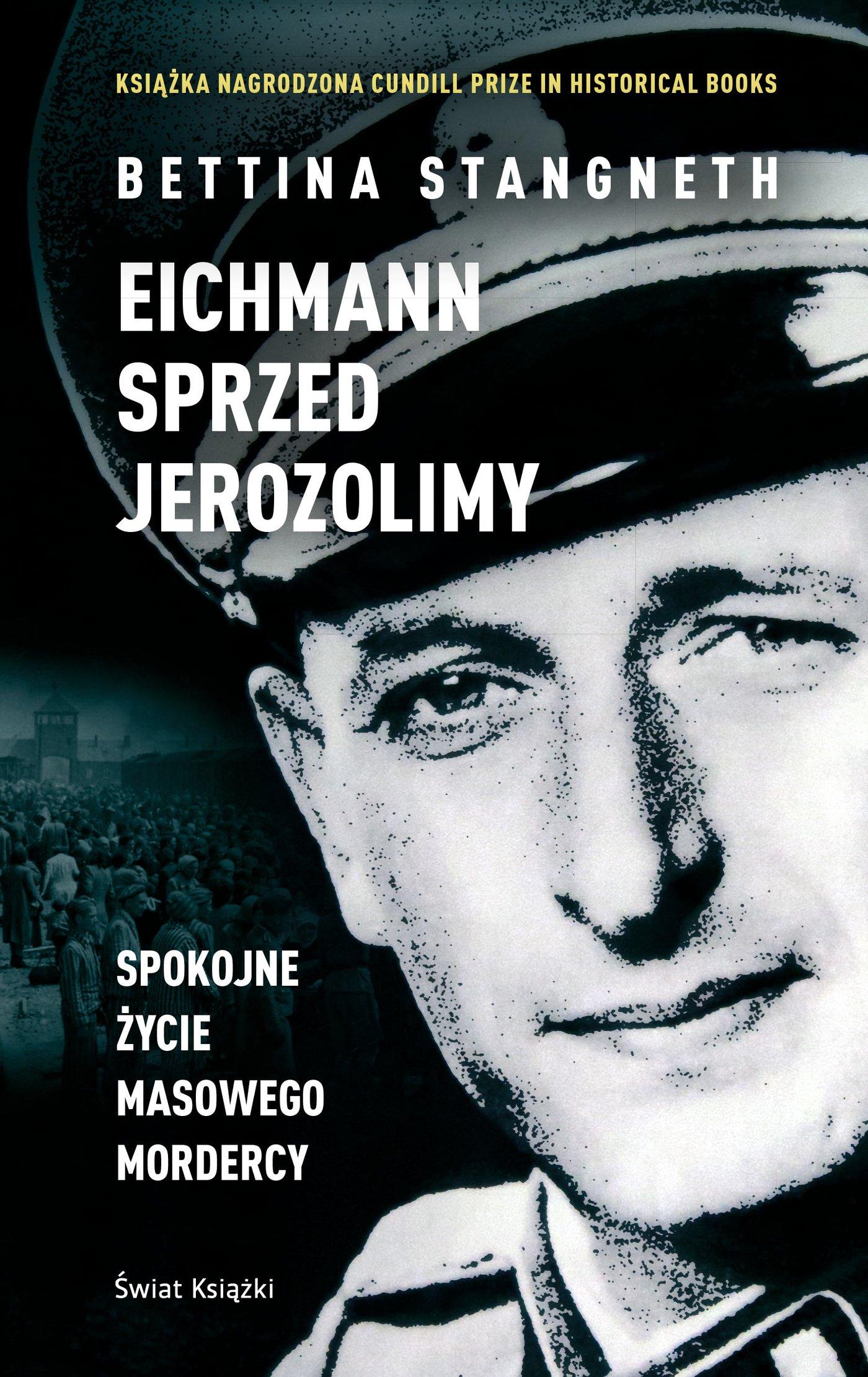 Eichmann sprzed Jerozolimy - Ebook (Książka na Kindle) do pobrania w formacie MOBI