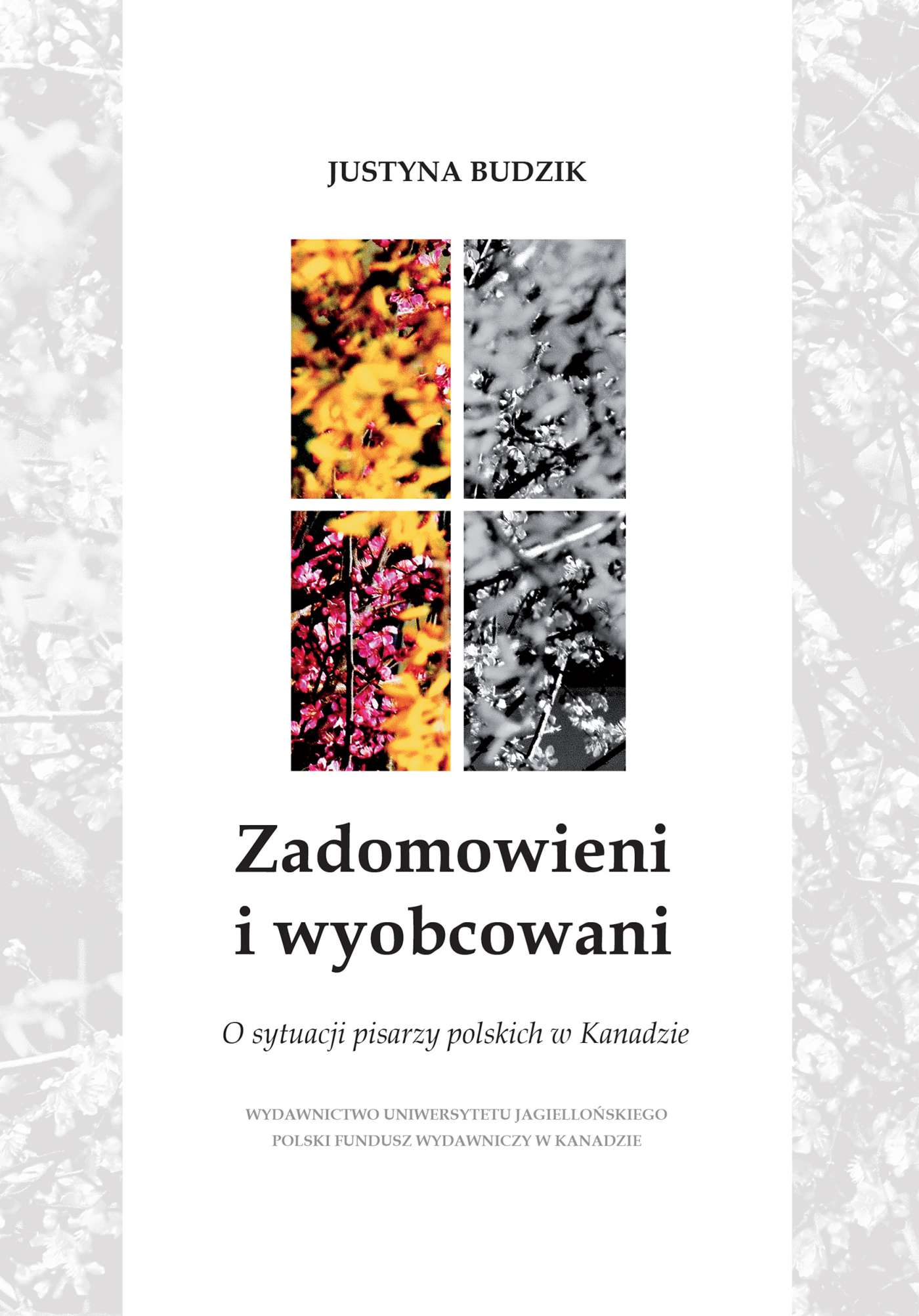 Zadomowieni i wyobcowani.  O sytuacji pisarzy polskich w Kanadzie - Ebook (Książka PDF) do pobrania w formacie PDF