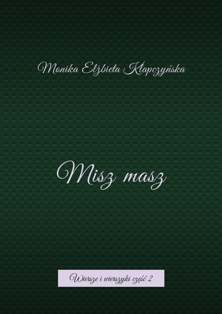 Miszmasz - Ebook (Książka na Kindle) do pobrania w formacie MOBI