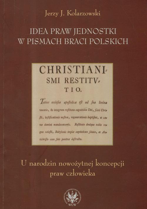 Idea praw jednostki w pismach Braci Polskich - Ebook (Książka PDF) do pobrania w formacie PDF