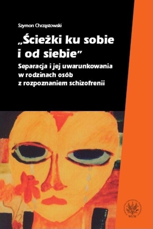 Ścieżki ku sobie i od siebie - Ebook (Książka PDF) do pobrania w formacie PDF