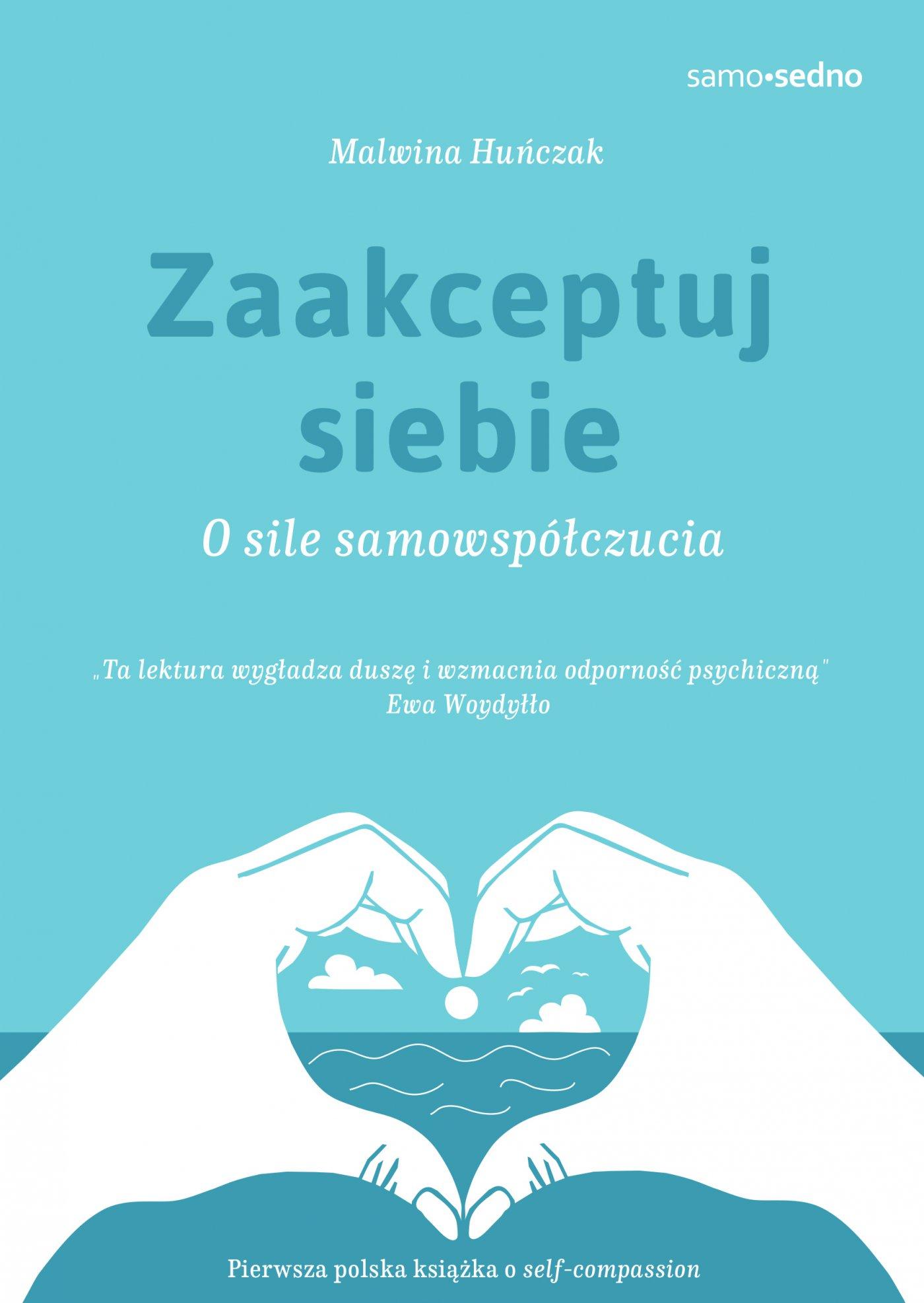 Zaakceptuj siebie. O sile samowspółczucia - Ebook (Książka na Kindle) do pobrania w formacie MOBI