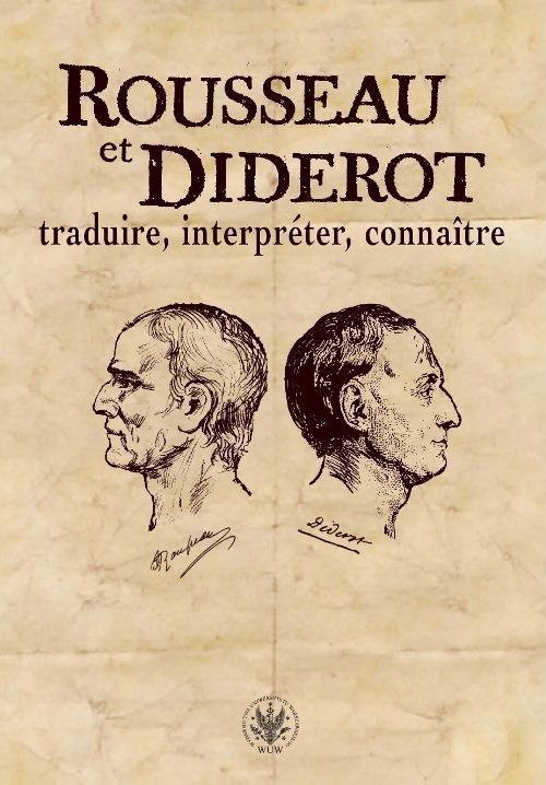 Rousseau et Diderot : traduire, interpréter, connaître - Ebook (Książka PDF) do pobrania w formacie PDF