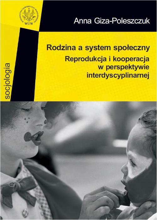 Rodzina a system społeczny - Ebook (Książka PDF) do pobrania w formacie PDF