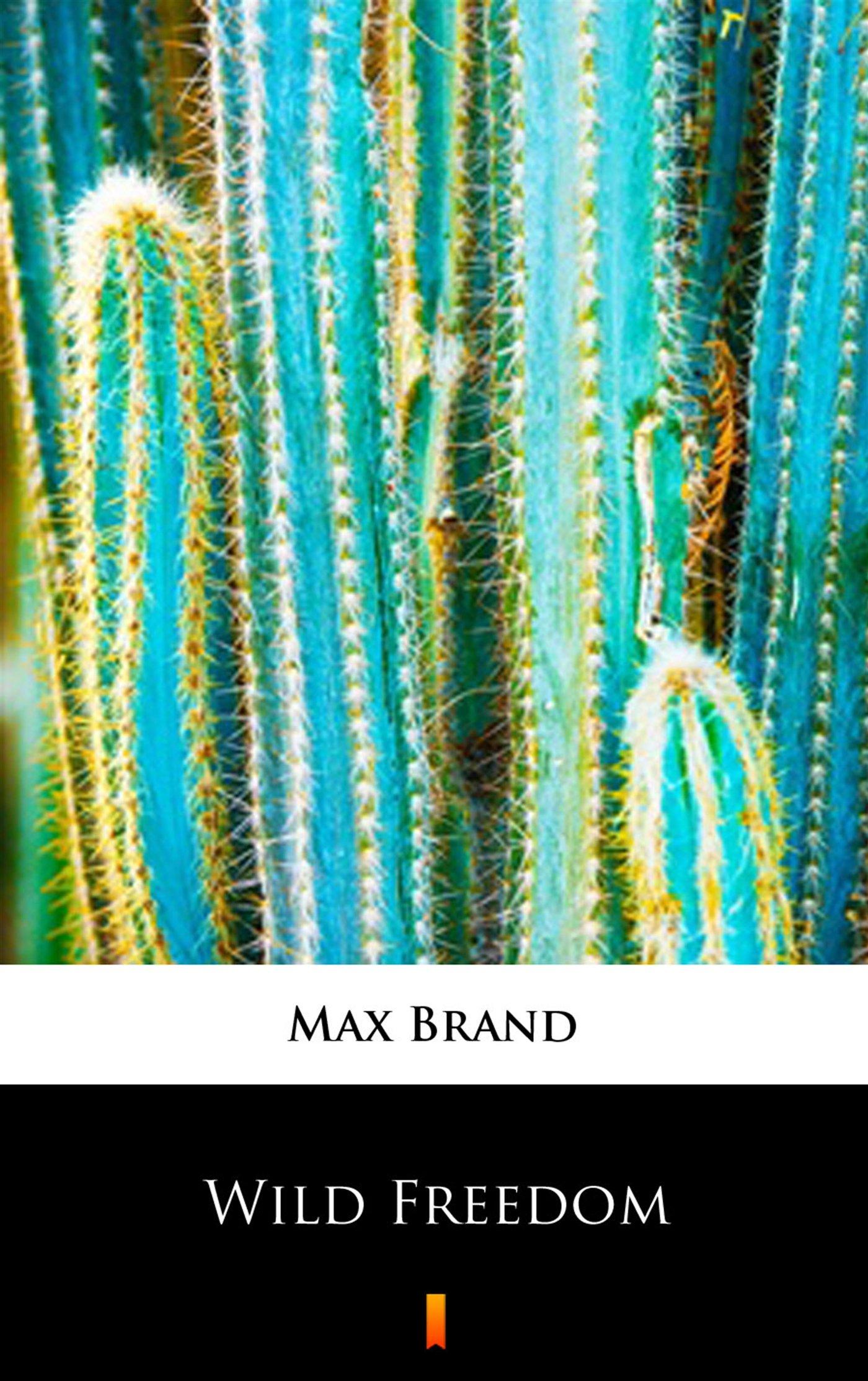 Wild Freedom - Ebook (Książka EPUB) do pobrania w formacie EPUB