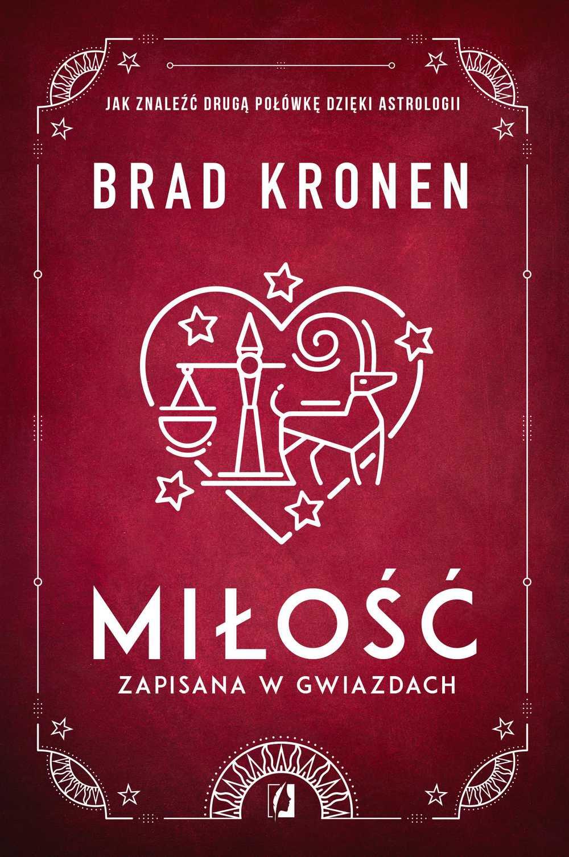 Miłość zapisana w gwiazdach. Jak znaleźć drugą połówkę dzięki astrologii - Ebook (Książka na Kindle) do pobrania w formacie MOBI