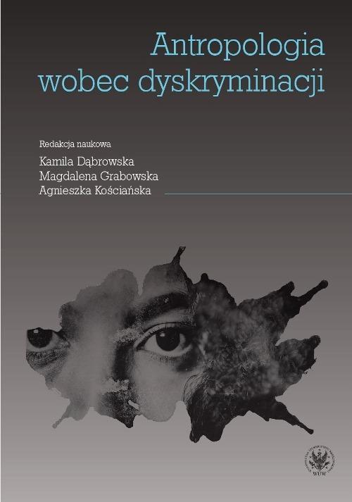Antropologia wobec dyskryminacji - Ebook (Książka PDF) do pobrania w formacie PDF