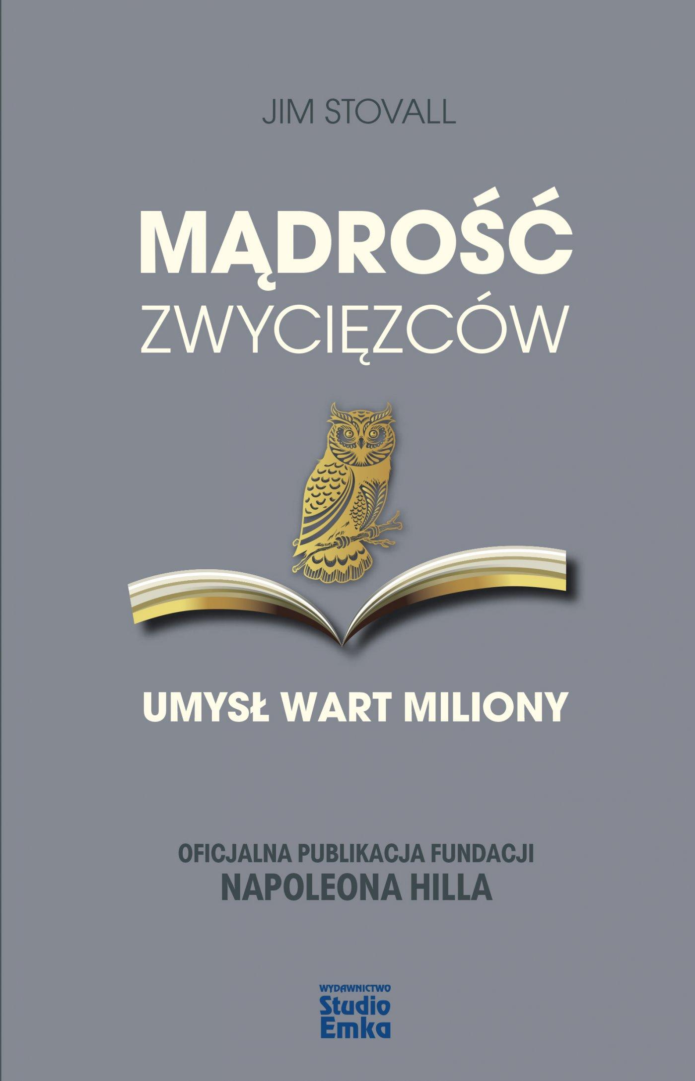 Mądrość zwycięzców. Umysł wart miliony - Ebook (Książka EPUB) do pobrania w formacie EPUB