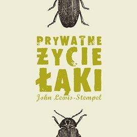 Prywatne życie łąki - Audiobook (Książka audio MP3) do pobrania w całości w archiwum ZIP