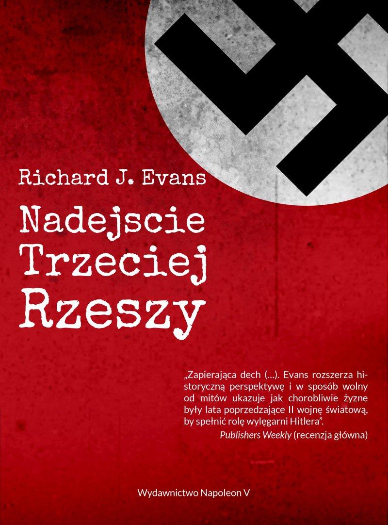 Nadejście Trzeciej Rzeszy - Ebook (Książka na Kindle) do pobrania w formacie MOBI