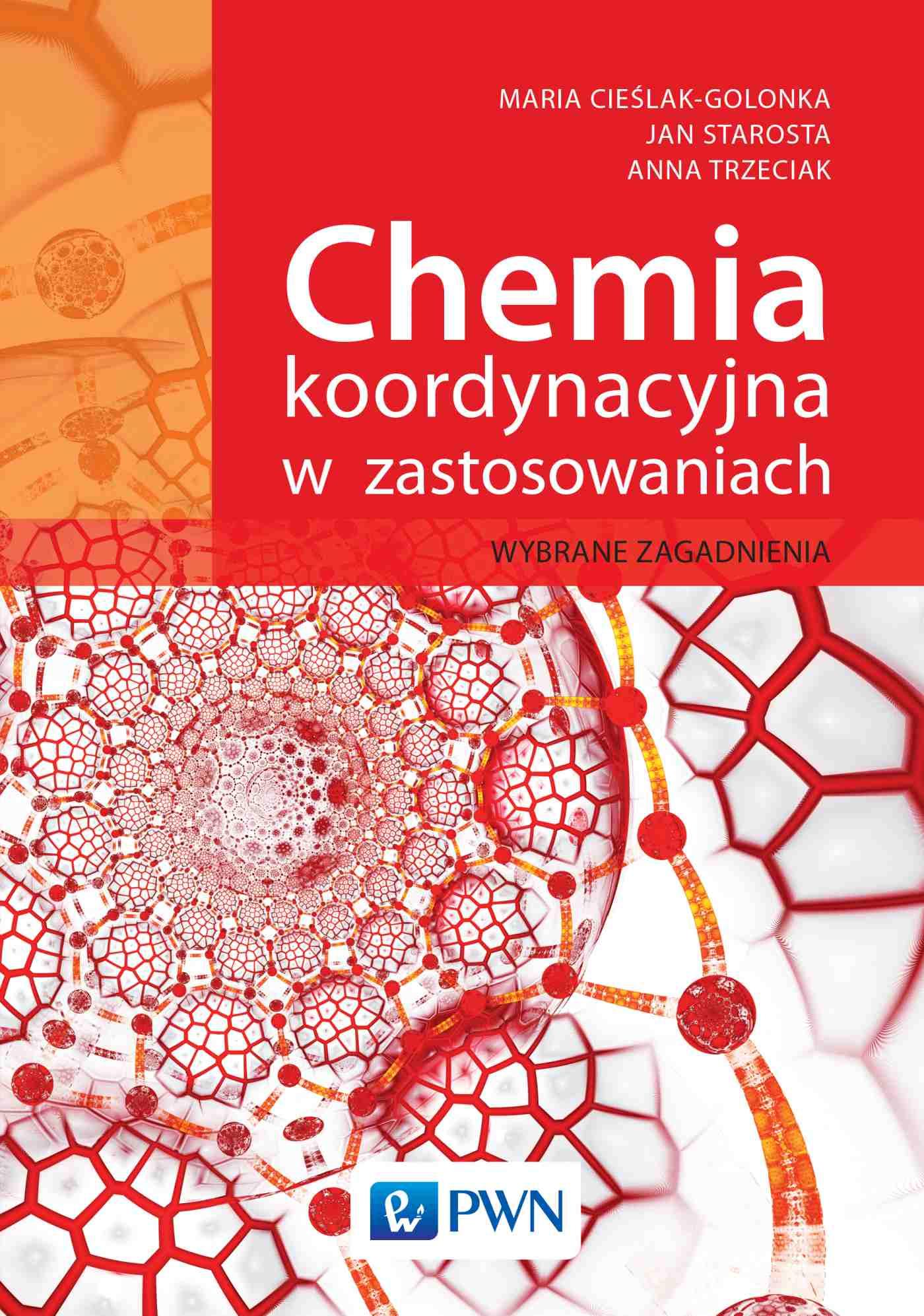 Chemia koordynacyjna w zastosowaniach. Wybrane zagadnienia - Ebook (Książka na Kindle) do pobrania w formacie MOBI