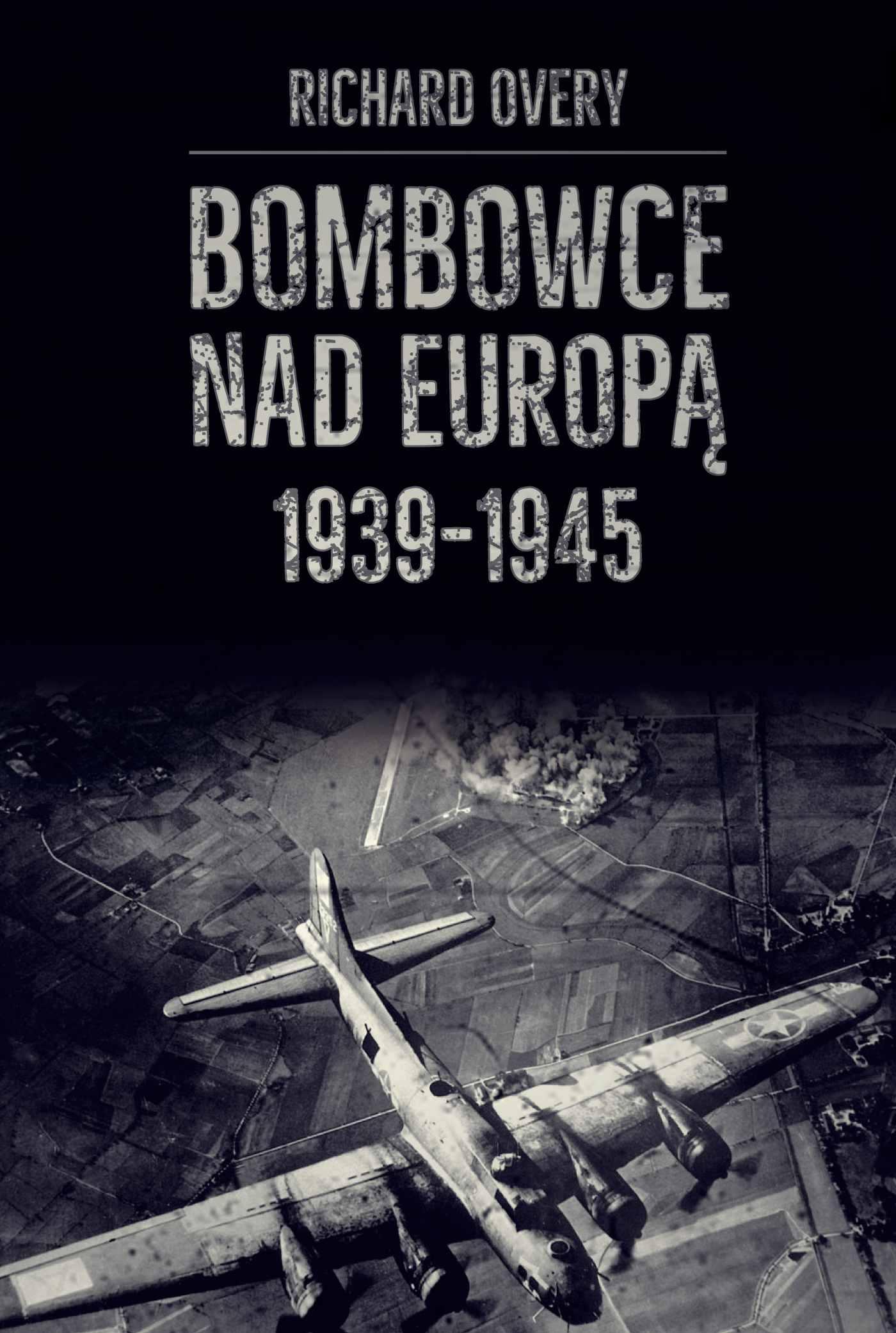 Bombowce nad Europą 1939-1945 - Ebook (Książka na Kindle) do pobrania w formacie MOBI