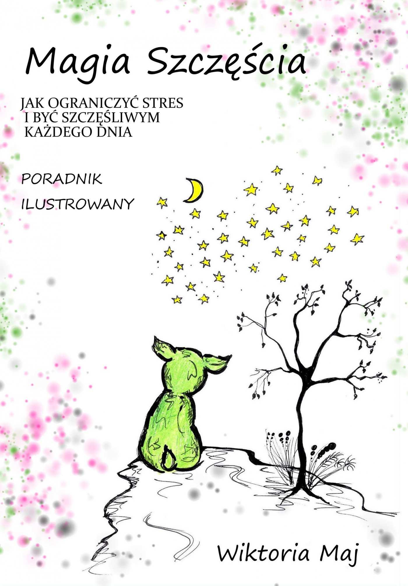 Magia szczęścia - Ebook (Książka PDF) do pobrania w formacie PDF