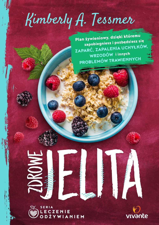 Leczenie odżywianiem. Zdrowe jelita - Ebook (Książka EPUB) do pobrania w formacie EPUB