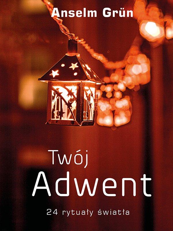 Twój Adwent - Ebook (Książka EPUB) do pobrania w formacie EPUB