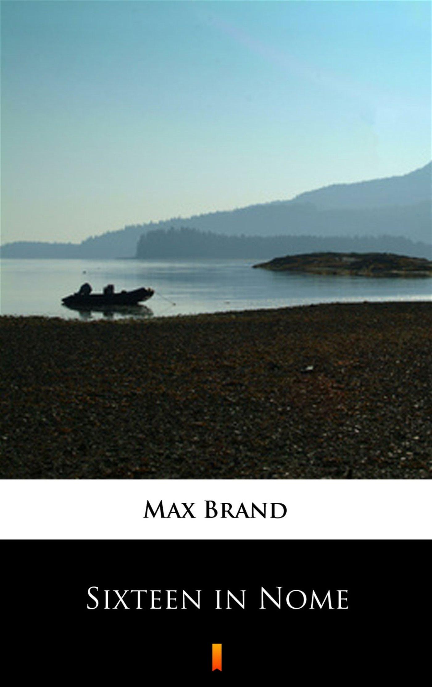 Sixteen in Nome - Ebook (Książka na Kindle) do pobrania w formacie MOBI