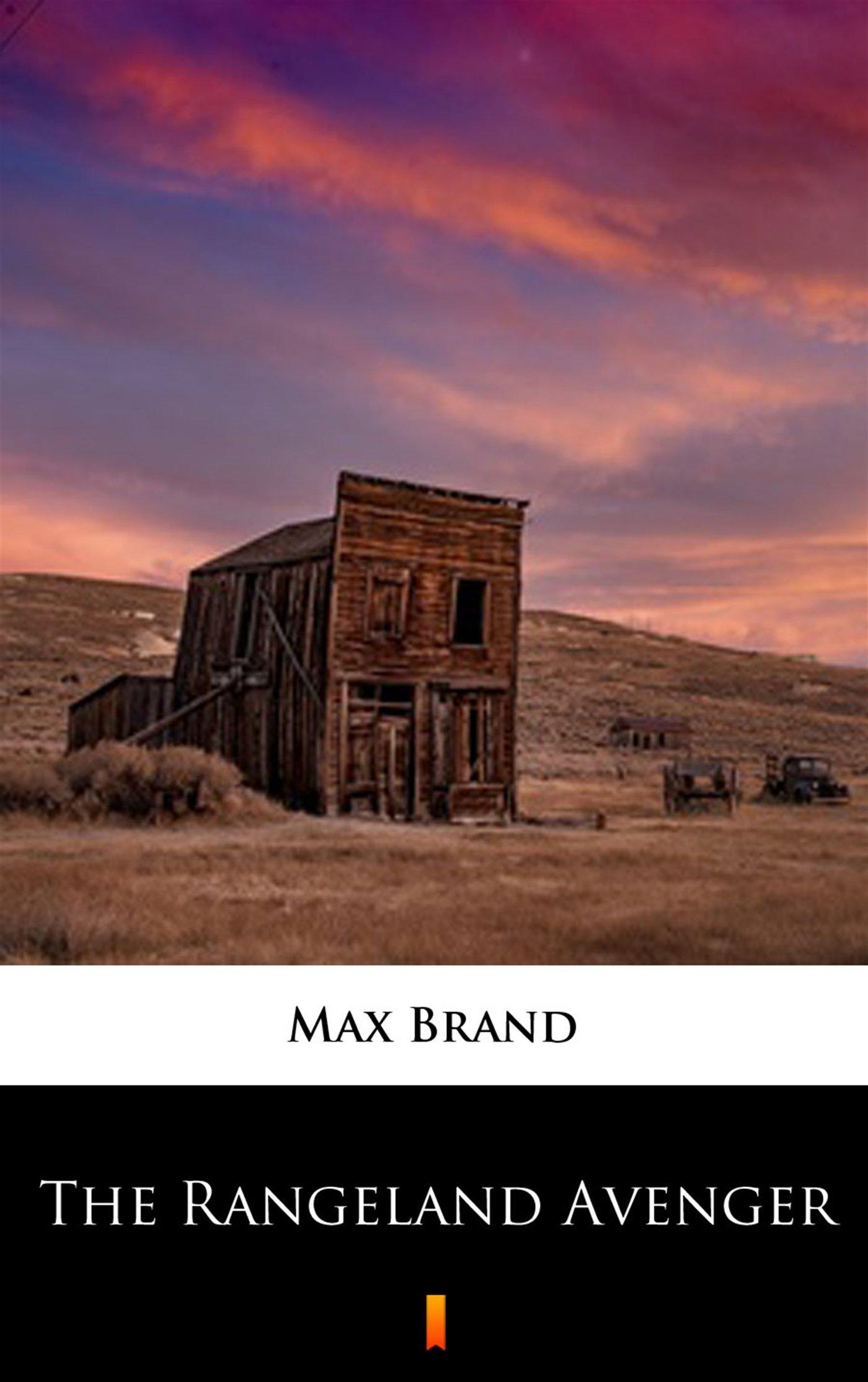 The Rangeland Avenger - Ebook (Książka na Kindle) do pobrania w formacie MOBI