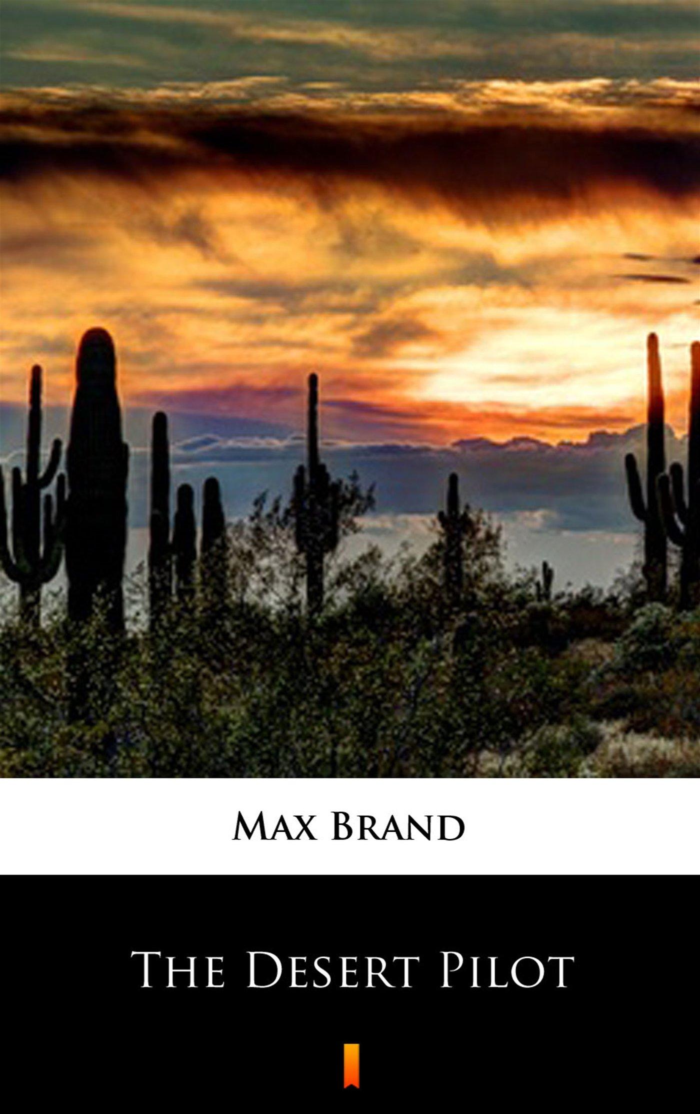 The Desert Pilot - Ebook (Książka na Kindle) do pobrania w formacie MOBI